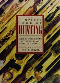 Fishing, The Complete Book of  and The Complete Book of Hunting. [2 Volume Set]
