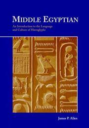 Middle Egyptian. An Introduction to the Language and Culture of Hieroglyphs. by   J.P. - Paperback - from Scrinium Classical Antiquity and Biblio.com
