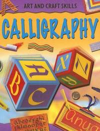 Calligraphy (Arts and Crafts Skills)