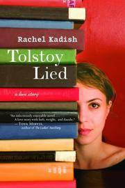 Tolstoy Lied A Love Story by  Rachel Kadish - Paperback - from TextbookRush and Biblio.co.nz