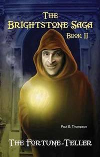 The Brightstone Saga Book II The Fortune-Teller