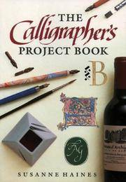 CALLIGRAPHER'S PROJECT BOOK, The