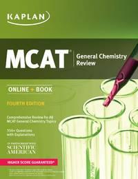 MCAT General Chemistry Review 2018-2019: Online + Book (Kaplan Test Prep)