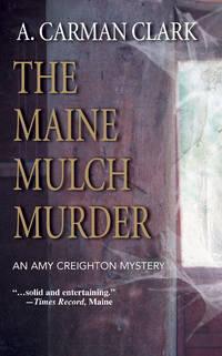 The Maine Mulch Murder (Wwl Mystery, 483)