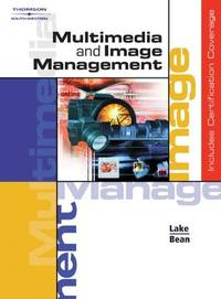 Multimedia and Image Management, Copyright Update (Available Titles Cengagenow)