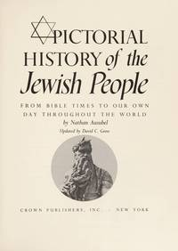 Pictorial History of the Jewish People by  Nathan Ausubel - 1st - 1984 - from First Landing Books & Art and Biblio.co.uk