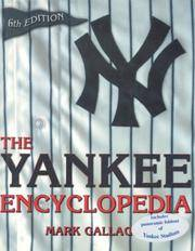 The Yankee Encyclopedia: Sixth Edition  - Special Collector's Edition