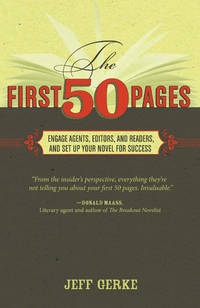 First 50 Pages by  Jeff Gerke - Paperback - 2011-11-25 - from Spellbound (SKU: PB-LN-1599632837)
