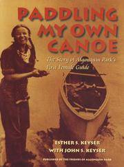 Paddling My Own Canoe : The Story of Algonquin Park's First Female Guide