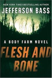 Flesh and Bone: A Body Farm Novel (Body Farm Novels)