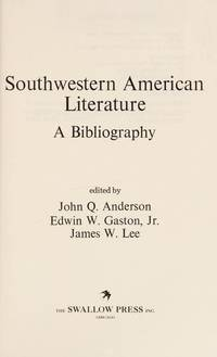Southwestern American Literature by Anderson  John Q - First Edition - 1980 - from Montanita Publishing  and Biblio.com