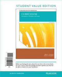 image of Curriculum: Foundations, Principles, and Issues, Student Value Edition (6th Edition)
