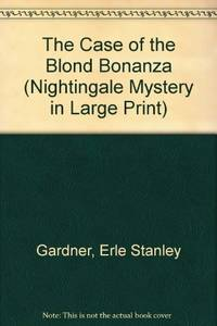 Case of the Blonde Bonanza, The (large print ed.)