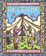 Beltane: Springtime Rituals, Lore, Celebration
