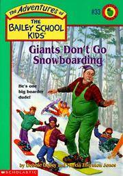 Giants Don't Go Snowboarding