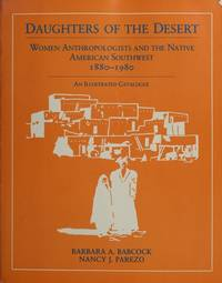 Daughters of the Desert: Women Anthropologists and the Native American Southwest, 1880-1980