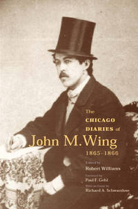 The Chicago Journals of John M. Wing 1865-1866