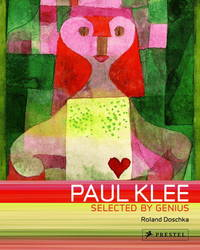 Paul Klee: Selected by Genius 1917-1933