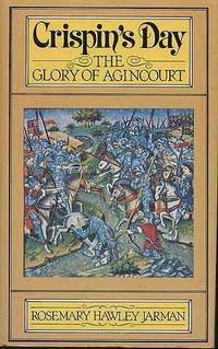 Crispin's Day : The Glory of Agincourt