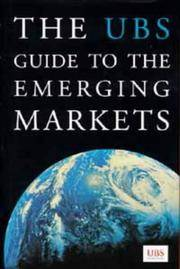The UBS guide to the emerging markets.
