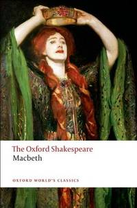 image of The Tragedy of Macbeth: The Oxford Shakespeare The Tragedy of Macbeth