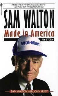 Sam Walton. Made in America : My Story
