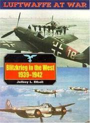 Blitzkrieg in the West, 1939-42