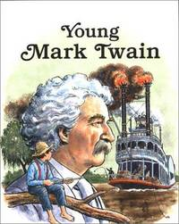 Young Mark Twain (Easy Biographies)