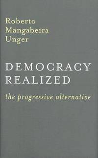 Democracy Realized: The Progressive Alternative