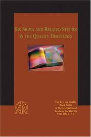 Six Sigma and Related Studies in the Quality Disciplines: The Best on Quality Book Series, Volume 14