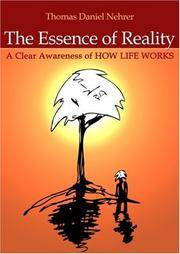 Essence of Reality: A Clear Awareness of How Life Works