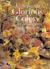 image of Kaffe Fassett's Glorious Color for Needlepoint & Knitting