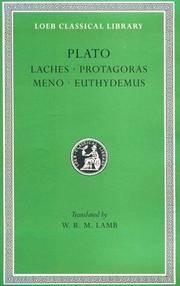 image of Plato: Laches, Protagoras, Meno, Euthydemus, (Loeb Classical Library, No. 165) (Greek and English Edition)