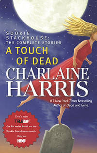 A Touch of Dead **SIGNED 1st Edition /1st Printing +Photo**  (Sookie Stackhouse: The Complete...
