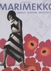 Marimekko : Fabrics, Fashion, Architecture