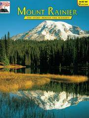 Mount Rainier the Story Behind the Scenery
