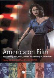 AMERICA ON FILM Representng Race, Class, Gender, and Sexuality At  the Movies