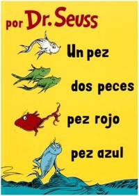 image of Un Pez, Dos Peces, Pez Rojo, Pez Azul  (I Can Read It All by Myself Beginner Books (Hardcover)) (Spanish Edition)
