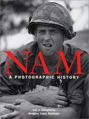 Nam A Photographic History by  Leo J. & Gregory Louis Mattson Daugherty - 2001 1st ed - from Auldfarran Books, IOBA (SKU: 21314)