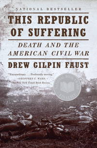 image of This Republic of Suffering: Death and the American Civil War (Vintage Civil War Library)