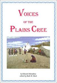 Voices of the Plains Cree
