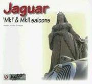 Jaguar MkI & MkII Saloons (Auto-Graphics)