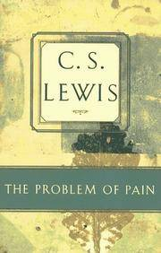 image of The Problem of Pain (C.S. Lewis Classics)