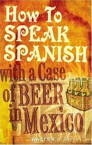 How to Speak Spanish with a Case of Beer in Mexico