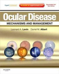 OCULAR DISEASE: MECHANISMS AND MANAGEMENT: EXPERT CONSULT - ONLINE AND PRINT, 1E