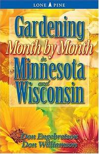 Gardening Month by Month in Minnesota & Wisconsin