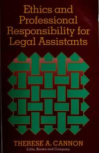Ethics and Professional Responsibility for Legal Assistants by Cannon - Paperback - 1992-04-01 - from Universal Textbook (SKU: PART001207)
