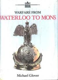 Warfare From Waterloo To Mons