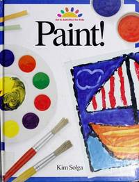 Paint! (Art and Activities for Kids)