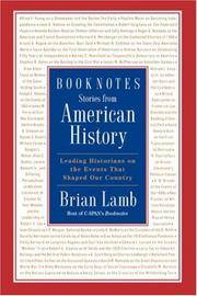 BOOKNOTES Stories from American History: Leading Historians on the Events That Shaped Our Country